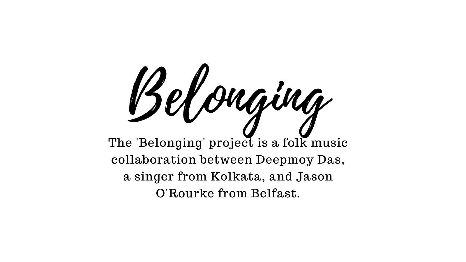 'Belonging': A Belfast-Kolkata Musical Collaboration