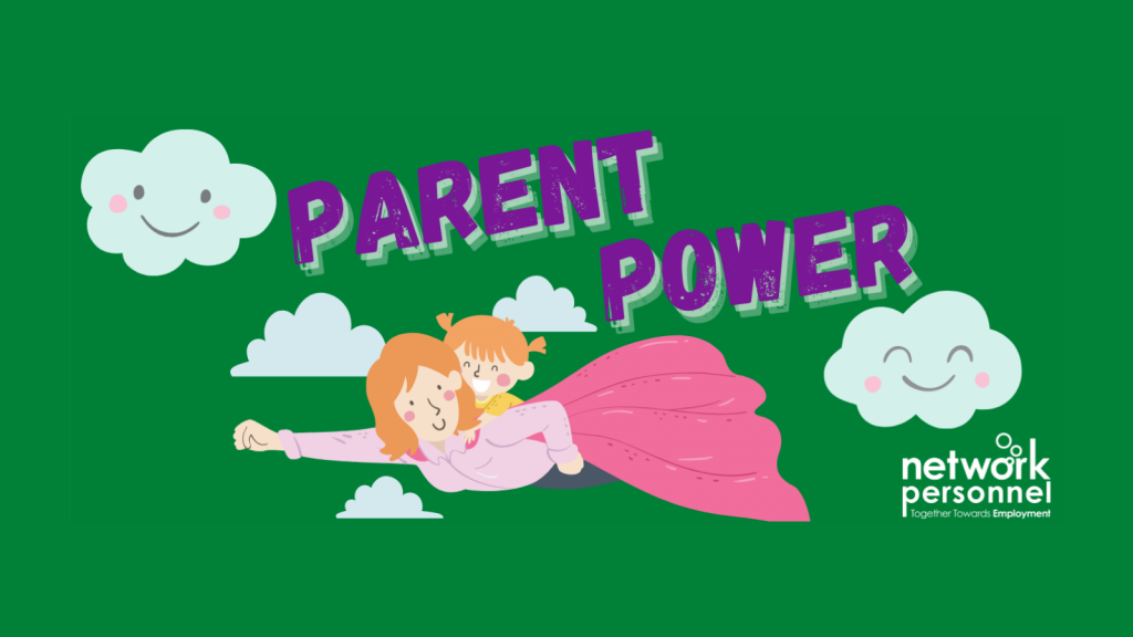 Network Personnel Parent Power Support Week