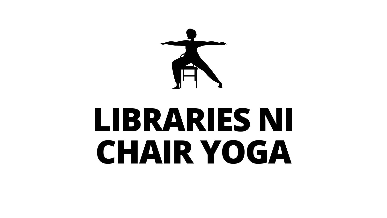 LIBRARIES NI CHAIR YOGA