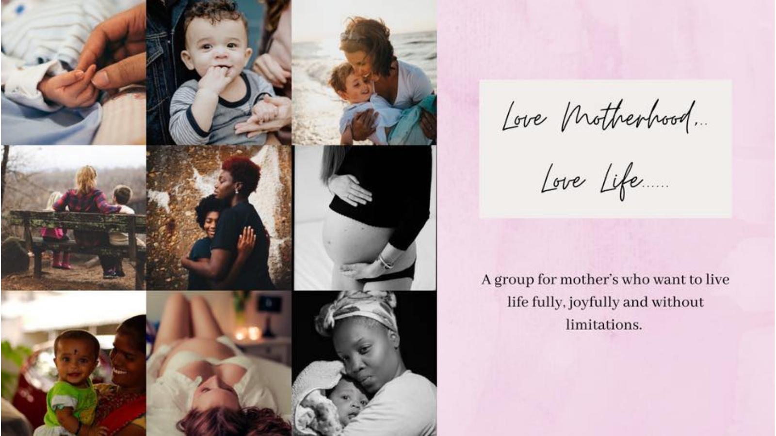 Love Motherhood Love Life