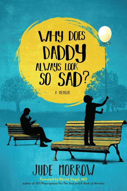 """Why Does Daddy Always Look So Sad?"